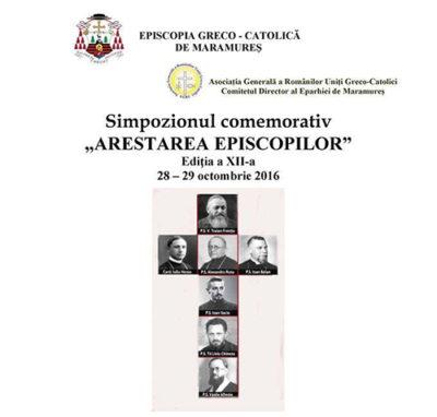 """""""Arestarea Episcopilor"""" – simpozion în Baia Mare"""